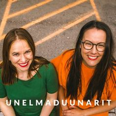 Unelmaduunarit on acast