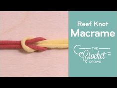 How to Create a Reef Knot for Macrame: 2 Methods - YouTube