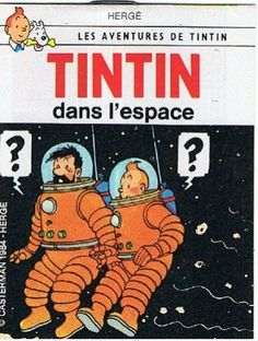 Les Aventures de Tintin - Album Imaginaire - Tintin dans l'Espace