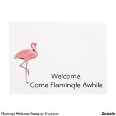 Flamingo Welcome Funny Doormat Flamingo Craft, Pink Flamingo Party, Pink Flamingos, Pizza Pan, Homemade Signs, Funny Doormats, Craft Projects, Craft Ideas, Welcome Mats