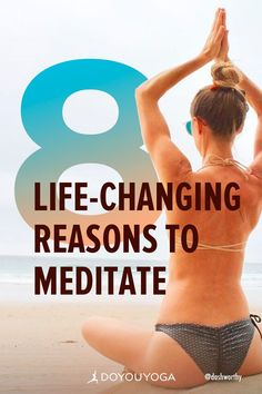 8 Life-Changing Reasons To Meditate #yoga #meditation #mindfulness Meditation Meaning, Best Meditation, Meditation For Beginners, Meditation Benefits, Healing Meditation, Meditation Practices, Meditation Music, Yoga Benefits, Relaxation Techniques