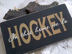 Wooden Sign In this home we do HOCKEY 10 by 20 with new design by Dressingroom5