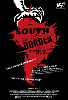 South Of The Border 2009 Film. A road trip across five countries to explore the social and political movements as well as the mainstream media's misperception of South America while interviewing seven of its elected presidents. Oliver Stone, Martin Scorsese, Stanley Kubrick, Alfred Hitchcock, Ed Sheeran, Border Movie, Nestor Kirchner, Friday Movie, Recurring Nightmares