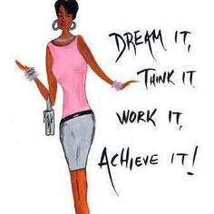 Dream it, Think it, Work it, Achieve it! As a Mary Kay beauty consultant, I can help you, please let me know what you would like or need. A complimentary, PAMPERING facial or a GLAM Make Over!!! www.marykay.com/rdelavina
