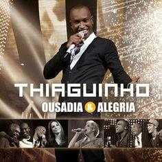 PHAROPHA SONORA: THIAGUINHO - Ousadia e Alegria