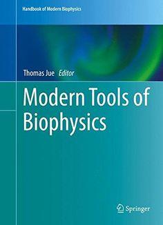 Modern Tools of Biophysics (Handbook of Modern Biophysics... https://www.amazon.co.uk/dp/1493967118/ref=cm_sw_r_pi_dp_x_tPoZybKP0MT2X