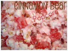 Dip it in Chocolate: Chewy Cinnamon Bear Popcorn Cinnamon Popcorn, Cinnamon Bears, Cinnamon Candy, Healthy Popcorn, Popcorn Recipes, Gourmet Popcorn, Candy Recipes, Healthy Food, Popcorn Balls