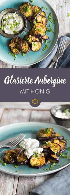 Glasierte Honig-Aubergine mit Joghurt-Dip Not the eggplant fan? With honey glaze and yoghurt dip, the oriental version also convinces you. Go Veggie, Veggie Recipes, Vegetarian Recipes, Healthy Recipes, Vegan Snacks, Healthy Snacks, Soul Food, Eggplant, Food Inspiration