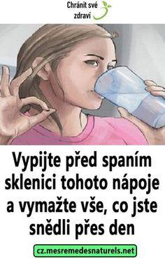 Vypijte před spaním sklenici tohoto nápoje a vymažte vše, co jste snědli přes den Ga In, Plank Workout, Health Advice, Lose Belly Fat, Cholesterol, Body Care, Fat Burning, Burns, Healthy Lifestyle