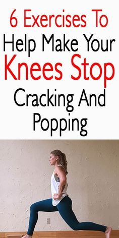 health Cracking and popping knees are no fun to exercise with. It makes losing weight painful and that much harder. Try these 6 exercises to stop the knee cracking. Health And Fitness Tips, Health And Wellness, Health Tips, Wellness Tips, Fitness Diet, Fitness Games, Fitness Gear, Yoga Fitness, Knee Strengthening Exercises