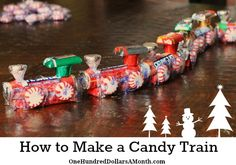 DIY~ How To Make A Candy Train ~ great holiday activity and stocking stuffers too!