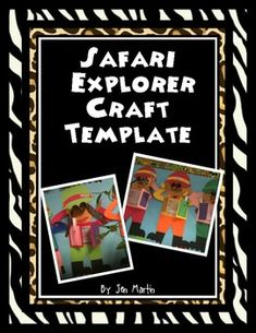 Safari Guide or Explorer Craft Template Are you looking for a way to brighten up your living space? Use this adorable and fun crafting template. It is particularly suitable for a jungle or rainforest unit! Safari Crafts, Jungle Crafts, Preschool Jungle, Fun Crafts, Jungle Theme Classroom, Classroom Themes, Safari Theme, Jungle Safari, Jungle Jaunt