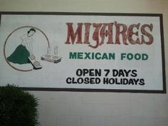 Mijares a very old restarant in Pasadena Ca.