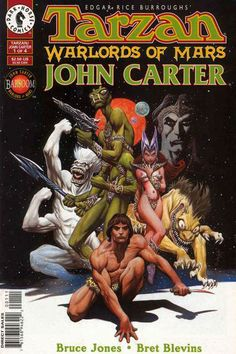 Tarzan & John Carter of Mars.