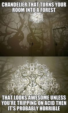 Chandelier that turns your room into a forest  // funny pictures - funny photos - funny images - funny pics - funny quotes - #lol #humor #funnypictures
