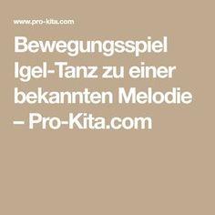 Bewegungsspiel Igel-Tanz zu einer bekannten Melodie – Pro-Kita.com