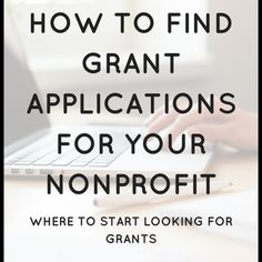 How to find grant applications for your nonprofit Grant Proposal Writing, Grant Writing, Foundation Grants, Community Foundation, Apply For Grants, Writing Advice, Writing Proposals, Grant Application, Small Business Organization