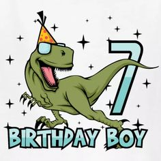 Happy Birthday Boy Dino Dinosaur 7 Gift IdeaIf your birthday boy loves dinosaurs is this shirt the perfect gift for him to his 7th birthday! Perfect gift idea for the seventh birthday from a eight year old little boy. year old birthday greeting old boys seven Birthday birthday party birthday present 7th boy birthday saying 7yo years 7yr OnePleasure month seventh yo 7. yr present 7th Birthday Boys, Happy Birthday Girlfriend, Happy Birthday Nephew, Birthday Wishes For Daughter, Birthday Cards For Boys, Dinosaur Birthday Party, Happy Birthday Little Boy, Happy Birthday Beautiful, Happy Birthday Images
