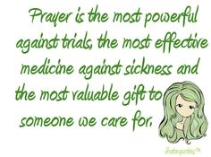 uplifting quotes about trials | Prayer is the most powerful against trials | iHateQuotes