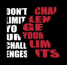 Don't limit your challenges challenge your LIMITS 30 day challenge apparel