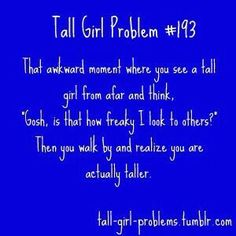 BUAHAHAHAHAHA!!! TOTALLY do that and most of the time i AM taller!!!