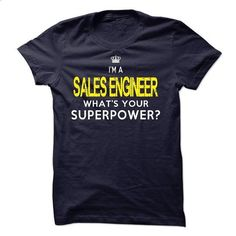 I am a SALES ENGINEER - #sweatshirts for women #funny tee shirts. ORDER HERE => https://www.sunfrog.com/LifeStyle/I-am-a-SALES-ENGINEER-19567401-Guys.html?id=60505