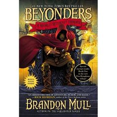 Jason tumbles into a quest to save a magical in this #1 New York Times bestselling start to Brandon Mull's Beyonders fantasy series...
