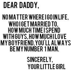 The love between a daughter and a father :)