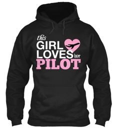 I Love My Pilot! **LIMITED EDITION** | Teespring