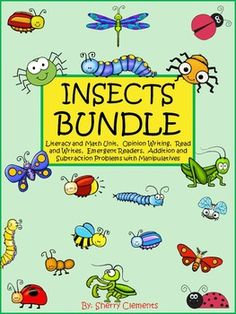 Insect Bundle (184 Pages) (Literacy and Math Unit, Opinion Writing, Read and Writes, Emergent Readers, Addition and Subtraction Problems with Manipulatives) $