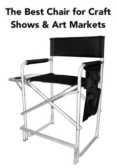 In My Opinion, This Is The Best Directors Chair For Craft Shows! Learn  About More Of My Craft Show Must Haves At MissMalaprop.com