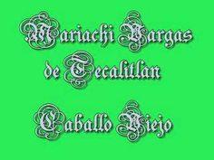 mariachi vargas caballo viejo