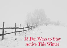 13 Fun Ways to Stay Active This Winter