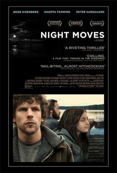 Director Kelly Reichardt delivers an intriguing ecoterrorism thriller with Night Moves. Josh (Jesse Eisenberg), Dena (Dakota Fanning), and Harmon (Peter Sarsgaard) are done protesting. They are rea. Streaming Movies, Hd Movies, Movies To Watch, Movies Online, Movies And Tv Shows, Movie Tv, Buddy Movie, 2020 Movies, Drama Movies