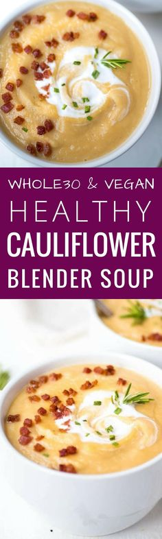 Creamy vegan cauliflower soup I Whole30 cauliflower soup recipes I Vegan and paleo creamy cauliflower soup I cauliflower soup recipe gluten free I  Whole 30 cauliflower soup I Easy whole30 dinner recipes I Healthy paleo meals I The Movement Menu II #paleosoup #whole30soup #caulifowersoup via @themovementmenu