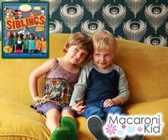 MACARONI FAMILY FUN: STOP THE (SIBLING) INSANITY! #spons #thesiblingsshow