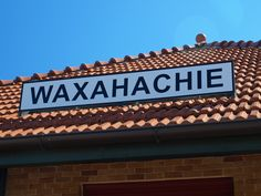 Old train station sign Waxahachie TX - photo by Don Beene