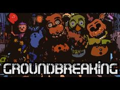 Back Again | Five Nights At Freddy's 2 Song | Groundbreaking - YouTube love this!