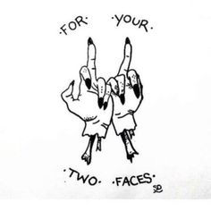 estampa dedo do meio tumblr frase: Para suas duas caras