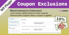 WooCommerce Coupon Exclusions . WooCommerce Coupon Exclusions is a powerful and easy to use WooCommerce extension which provides extended coupon usage