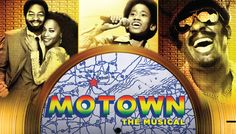 Motown the Musical -- Sacramento Convention Center