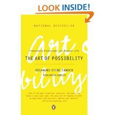 Amazon.com: The Art of Possibility: Transforming Professional and Personal Life (9780142001103): Rosamund Stone Zander, Benjamin Zander: Books