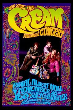 Cream Farewell concert poster by Bob Masse. Bob produced memorable concert posters for bands as far back as the '60's, and helped pioneer the emerging psychedelic art genre.