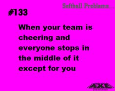 Softball problems...
