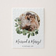 """Modern Married and Merry Wedding Photo Christmas Jigsaw Puzzle - Personalize this Christmas puzzle with your favorite wedding photo. Featuring my modern greenery wreath ring with a modern script font for """"Married and Merry"""". Use it as your greeting, wedding announcement card or special gift to your spouse and guests, include the year. Share a unique keepsake. Consider it as a giveaway for a Holiday Themed wedding. Christmas Jigsaw Puzzles, Christmas Puzzle, First Christmas, Christmas Photos, Holiday Cards, Christmas Cards, Modern Wreath, Christmas Giveaways, Beautiful Wedding Invitations"""