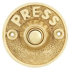 """Vintage """"Press"""" Door Bell Button In Solid, Cast Brass 
