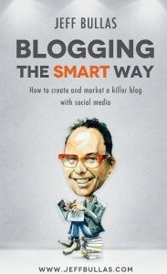 Blogging the Smart Way How to Create and Market with Social Media