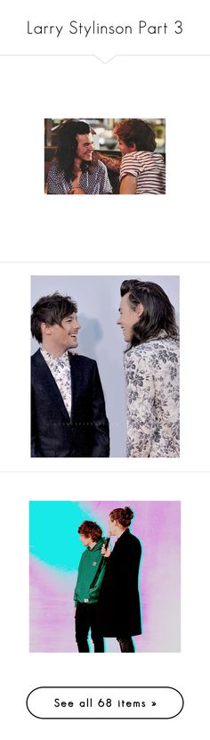 """Larry Stylinson Part 3"" by hxrnyboys ❤ liked on Polyvore featuring larry, one direction, harry styles, instagram, pictures, larry stylinson, 1d, louis, harry and louis tomlinson"