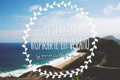 10 formas de inspirarse en verano