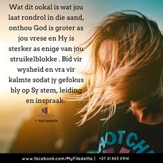 Wat dit ookal is wat jou laat rondrol in die aand, onthou God is groter as jou vrese en Hy is sterker as enige van jou struikelblokke . Counselling Training, Afrikaanse Quotes, Goeie Nag, Good Morning Inspirational Quotes, Good Night Wishes, Spiritual Inspiration, Dear God, True Words, Stress And Anxiety